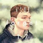Lontalius - I'll Forget 17